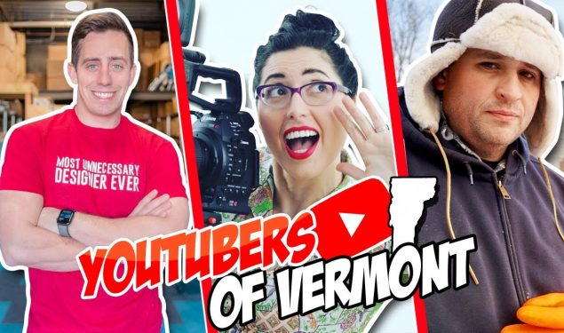 YouTubers of Vermont 🍁