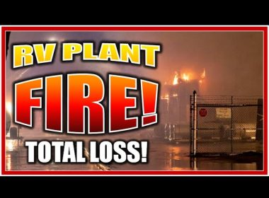 INDUSTRY UPDATE: Fire at Forest River!